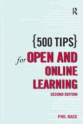 500 Tips for Open and Online Learning - Phil Race