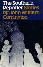 The Southern Reporter and Other Stories - John William Corrington