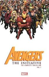 Avengers: The Initiative - The Complete Collection Vol. 2 - Dan Slott Christos Gage Stefano Caselli