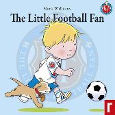 The Little Football Fan - Mark Williams Jude Irwin Stuart Trotter