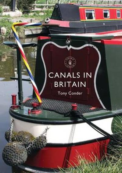 Canals in Britain - Tony Conder