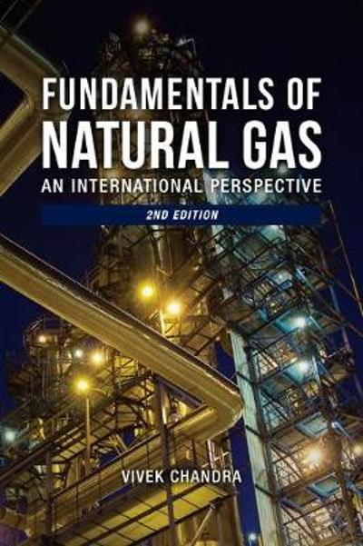 Fundamentals of Natural Gas - Vivek Chandra