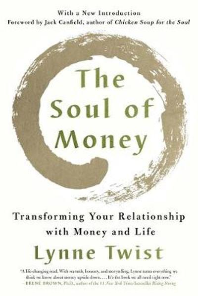 The Soul of Money - Lynne Twist