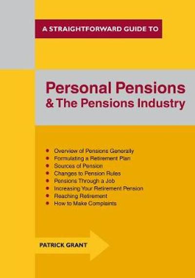 Personal Pensions And The Pensions Industry - Patrick Grant