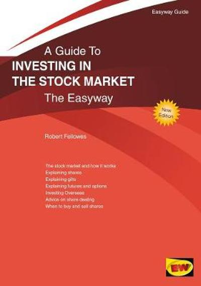Investing In The Stock Market - Robert Fellowes