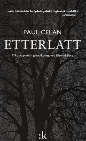 Etterlatt - Paul Celan