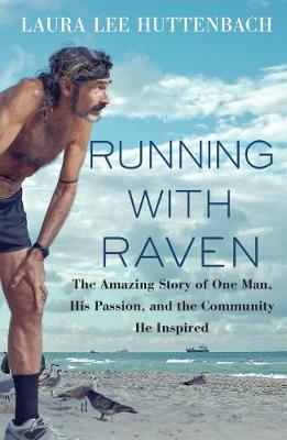 Running With Raven - Laura Lee P. Huttenbach