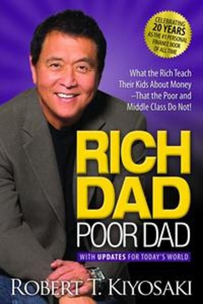 Rich dad poor dad - Robert T. Kiyosaki