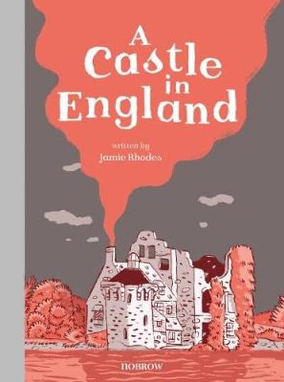 A Castle in England - Jamie Rhodes