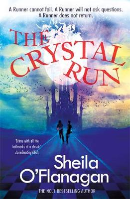 Crystal Run: The Crystal Run - Sheila O'Flanagan
