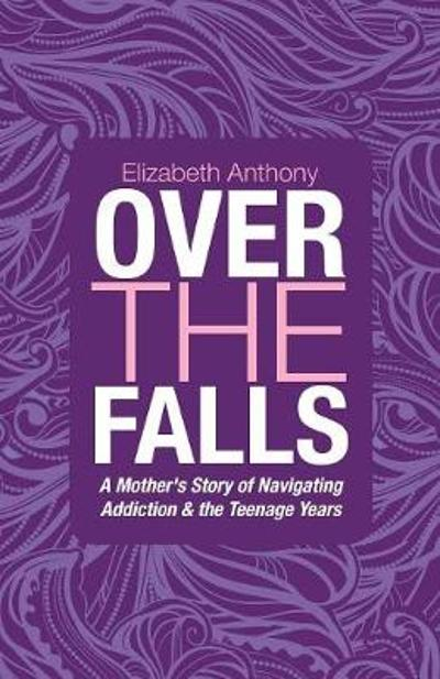 Over the Falls - Elizabeth Anthony