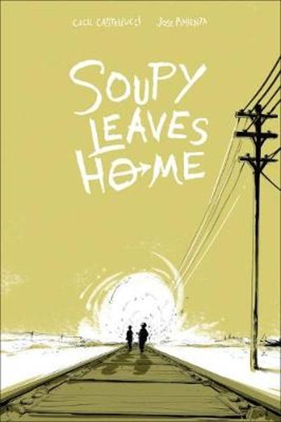 Soupy Leaves Home - Jose Pimienta