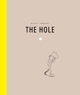 The Hole - Oyvind Torseter