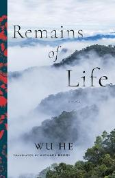 Remains of Life - Wu Wu He Michael Berry