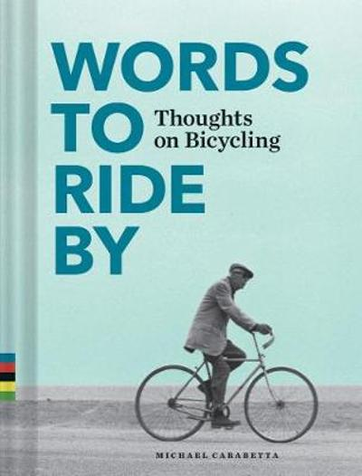 Words to Ride By - Michael Carabetta