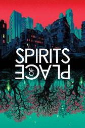 Spirits of Place - Alan Moore Warren Ellis John Reppion