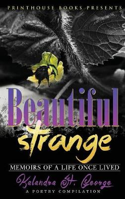 Beautiful Strange - Kalandra St George