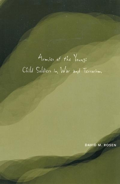 Armies of the Young - David M. Rosen