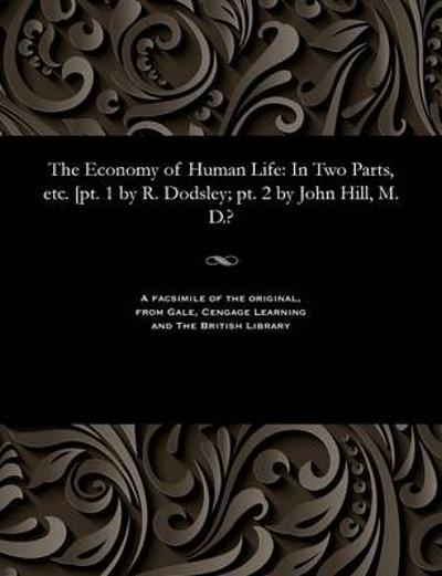 The Economy of Human Life - Robert Dodsley