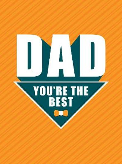Dad - You're the Best - Dan Marshall