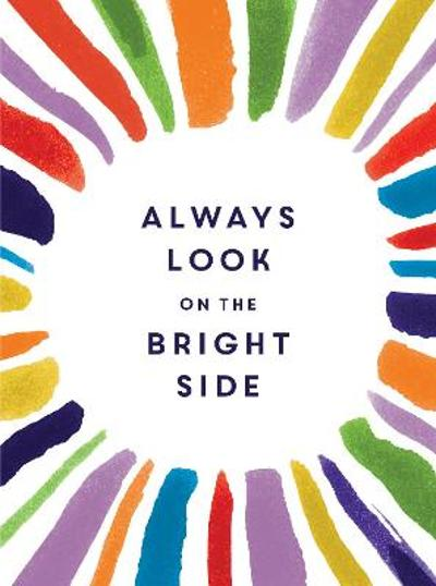 Always Look on the Bright Side - Sophie Golding