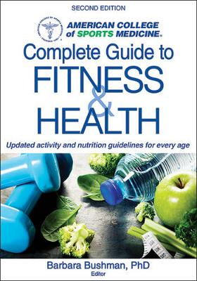 ACSM's Complete Guide to Fitness - Barbara Bushman