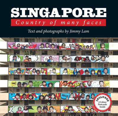 Singapore: Country of Many Faces -