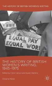 The History of British Women's Writing, 1945-1975 - Clare Hanson Susan Watkins