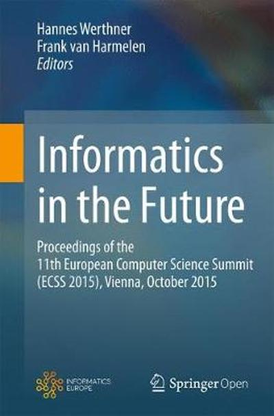 Informatics in the Future - Hannes Werthner
