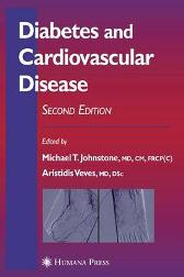 Diabetes and Cardiovascular Disease - Michael T. Johnstone Aristidis Veves