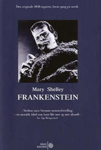Frankenstein, eller Den moderne Promethevs - Mary Shelley