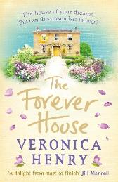 The Forever House - Veronica Henry