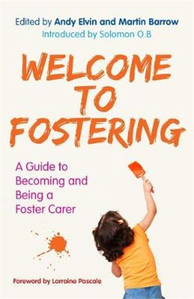 Welcome to Fostering - Andy Elvin