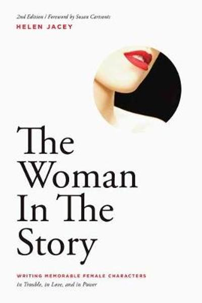 The Woman In The Story - Helen Jacey