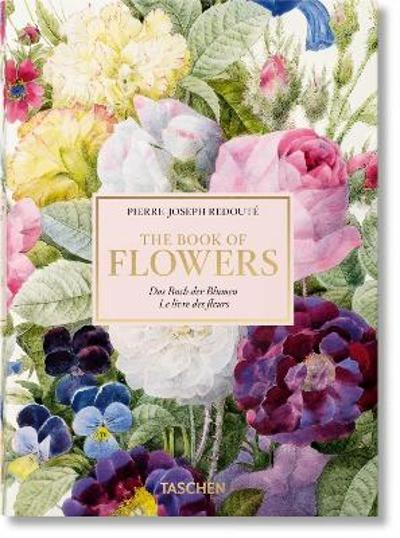 Redoute. The Book of Flowers. 40th Anniversary Edition - H. Walter Lack