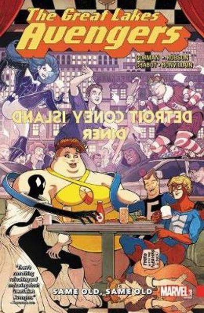 Great Lakes Avengers: Same Old, Same Old - Zac Gorman