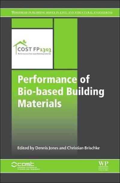 Performance of Bio-based Building Materials - Dennis Jones