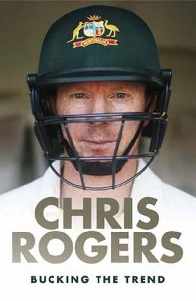 Bucking the Trend - Chris Rogers
