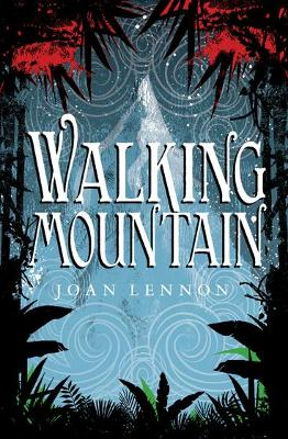Walking Mountain - Joan Lennon