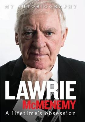 A Lifetime's Obsession - Lawrie McMenemy