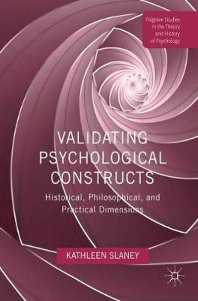 Validating Psychological Constructs - Kathleen L. Slaney