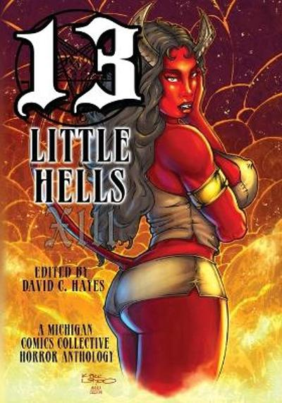 Thirteen Little Hells - Travis McIntire