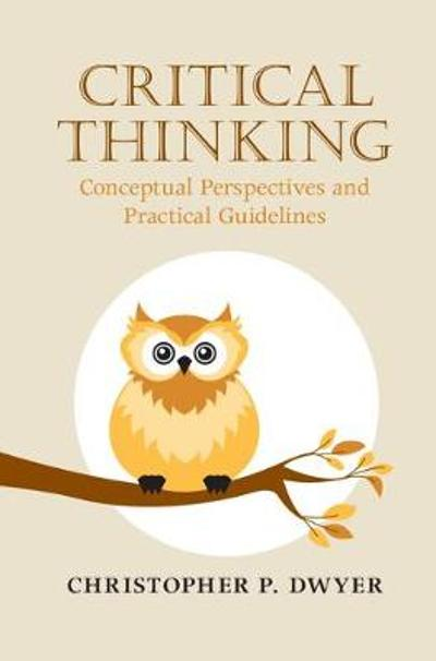Critical Thinking - Christopher P. Dwyer
