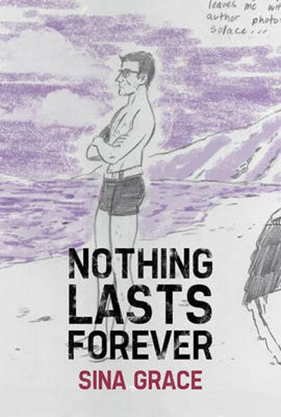 Nothing Lasts Forever - Sina Grace