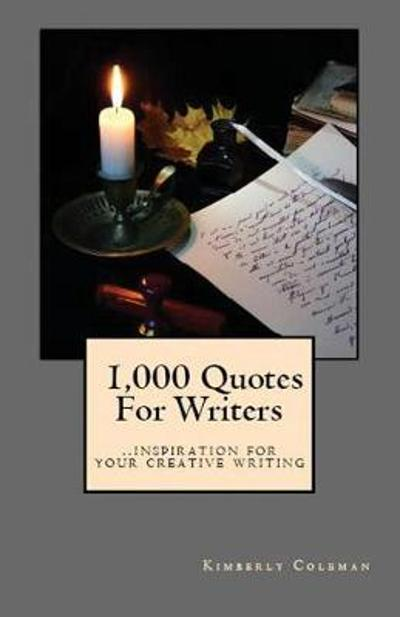 1,000 Quotes for Writers - Kimberly Coleman
