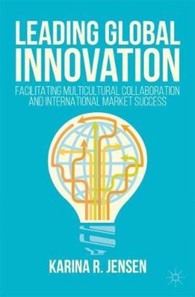 Leading Global Innovation - Karina R. Jensen