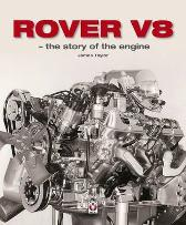 Rover V8 - The Story of the Engine - James Taylor