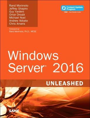 Windows Server 2016 Unleashed (includes Content Update Program) - Rand Morimoto