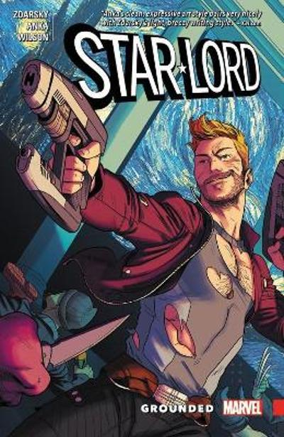 Star-lord: Grounded - Chip Zdarsky