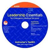 Leadership Essentials For Emergency Medical Services Instructor's Toolkit CD-ROM - American Academy of Orthopaedic Surgeons (AAOS)  John R. Brophy